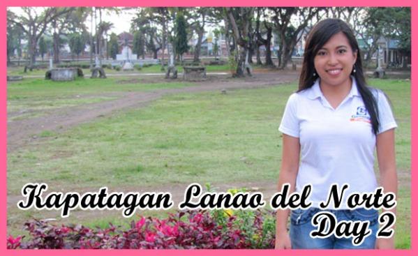 Kapatagan, Lanao del Norte (Day 2)