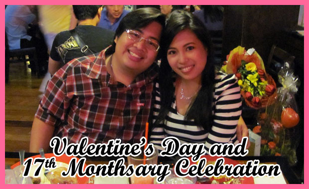 Valentine's Day and 17th Monthsary Double Celebration